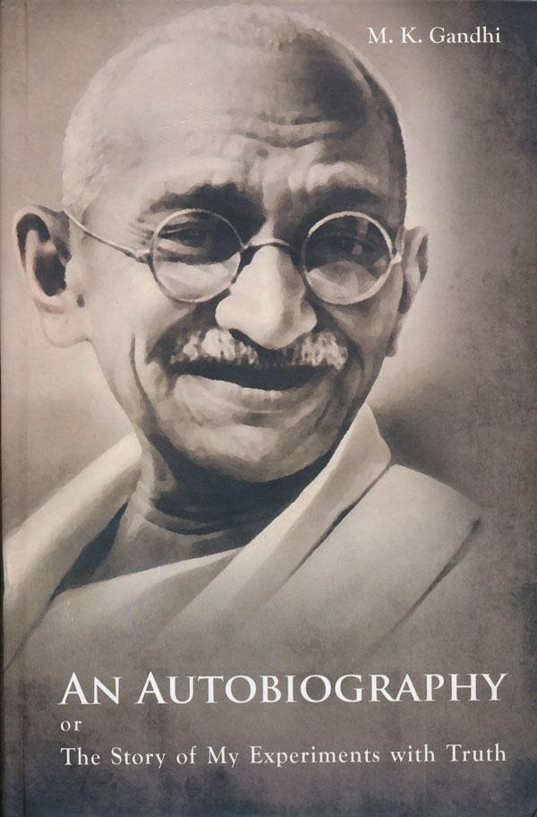 Gandhi An Autobiography By Mahatma Gandhi