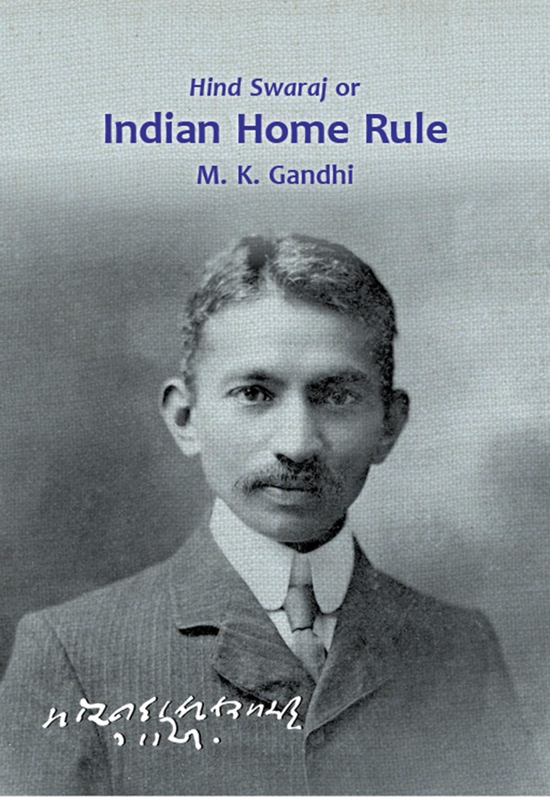 Hind Swaraj or Indian Home Rule : Download Complete Ebook free