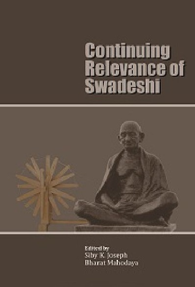 Continuing Relevance of Swadeshi : Download Complete Ebook free