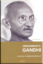 a biography of mohandas k gandhi a hero of india Sojourn in england and return to india gandhi took his studies seriously and tried to brush up on his english and latin history of india - biography of mahatma.