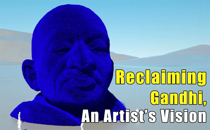 Reclaiming Gandhi through Art
