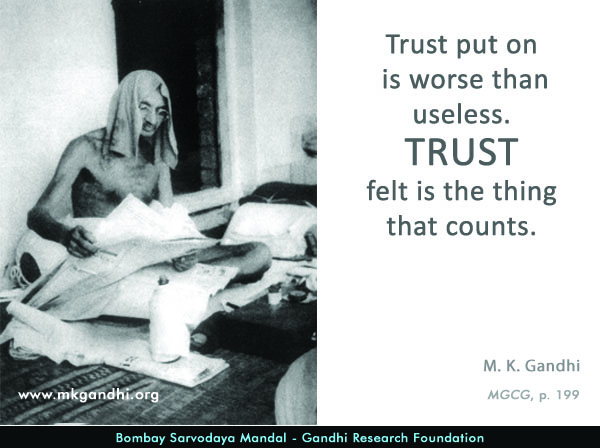 Mahatma Gandhi Quotes on Trust