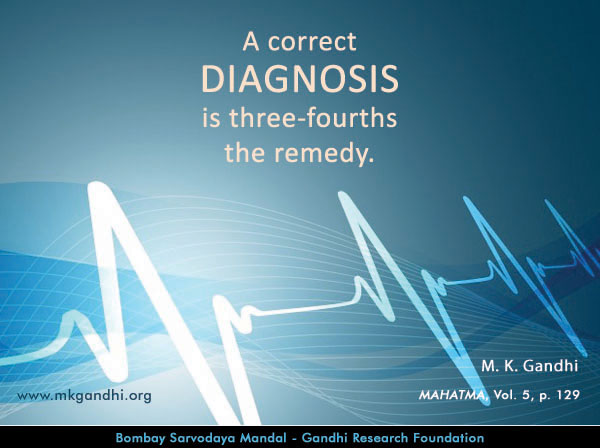 Mahatma Gandhi Quotes on Diagnosis