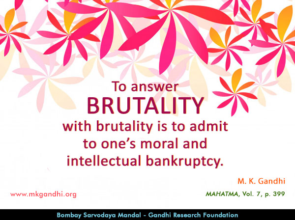 Mahatma Gandhi Quotes on Brutality