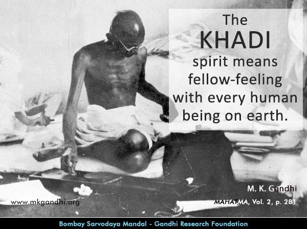 #MahatmaGandhi #Quotes on #Khadi