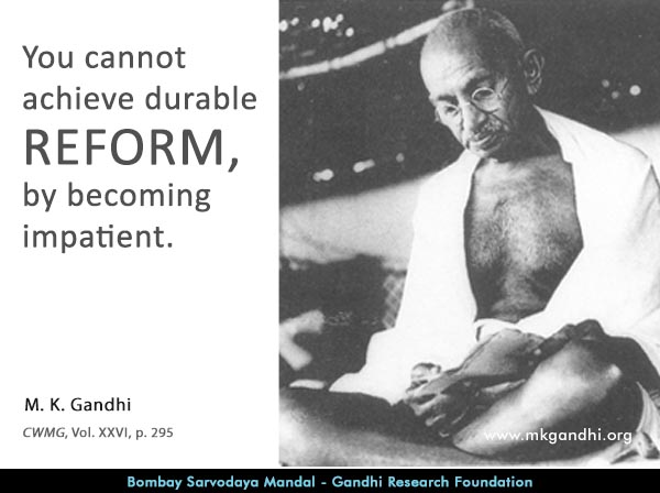 Mahatma Gandhi Quotes on Reform