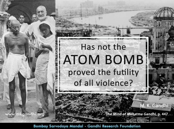 Mahatma Gandhi Quotes on Atom Bomb