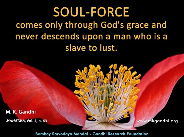 Mahatma Gandhi Quotes on Soul Force