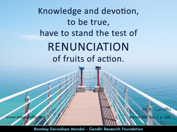 #MahatmaGandhi #Quotes on #Renunciation