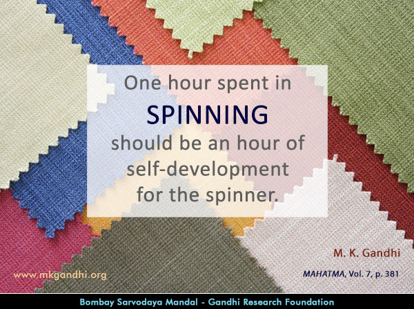 Mahatma Gandhi Quotes on Spinning