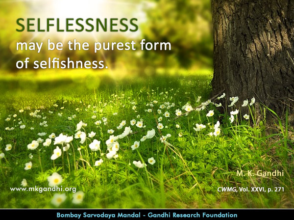Mahatma Gandhi Quotes on Selflessness