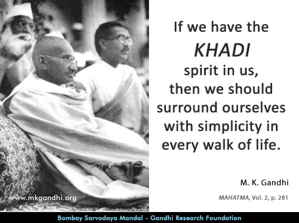 Mahatma Gandhi Quotes on Khadi