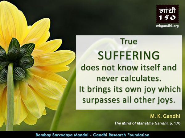 Mahatma Gandhi Quotes on Suffering