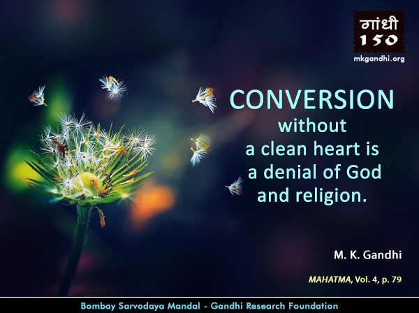 Mahatma Gandhi Quotes on Conversion
