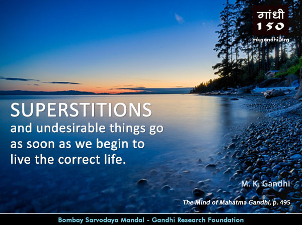 Mahatma Gandhi Quotes on Superstitions