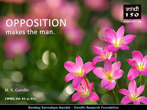 Mahatma Gandhi Quotes on Opposition