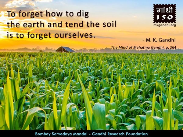Mahatma Gandhi Quotes on Agriculture