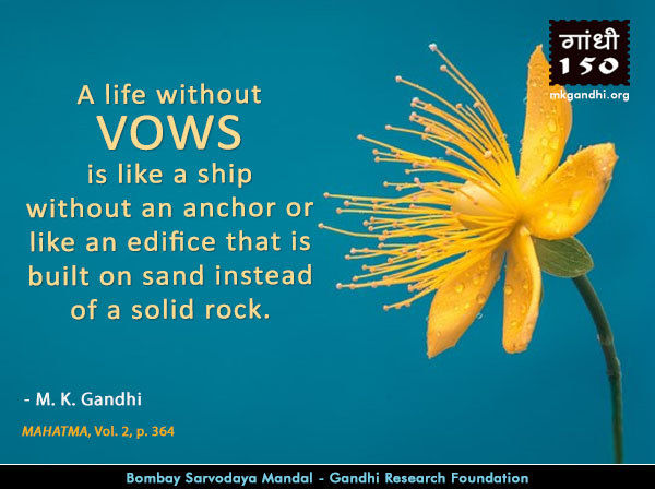 Mahatma Gandhi Quotes on Vow