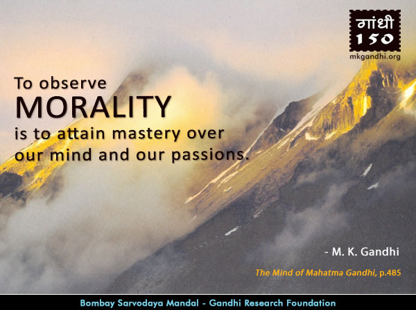 Mahatma Gandhi Quotes on Morality