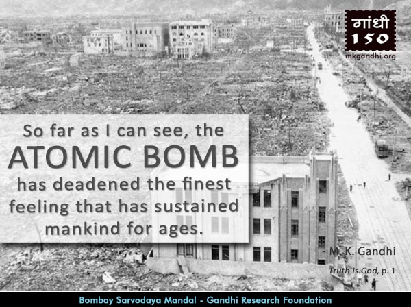 Mahatma Gandhi Quotes on Atomic Bomb