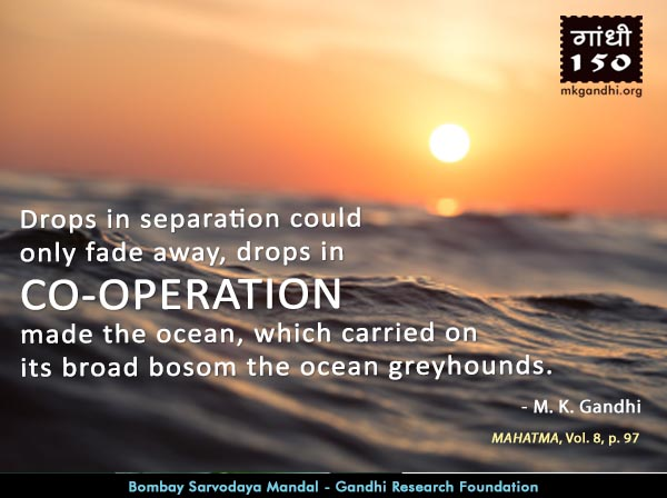 Mahatma Gandhi Quotes on Co-operation