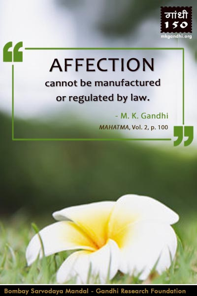 Mahatma Gandhi Quotes on Affection