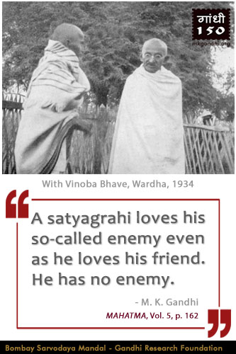 Mahatma Gandhi Quotes on Satyagrahi