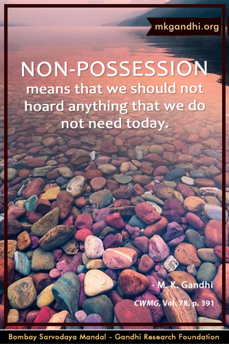 Mahatma Gandhi Quotes on Non-Possession